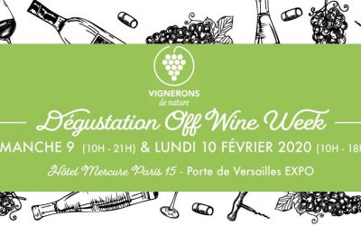 Off Wine Paris 2020 : Dégustation « Off Wine Week »